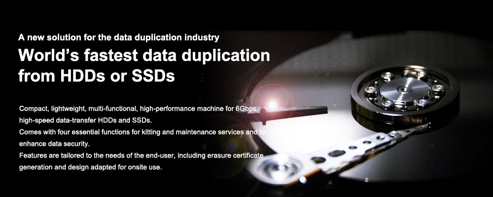 World's fastest data duplication from HDDs or SSDs
